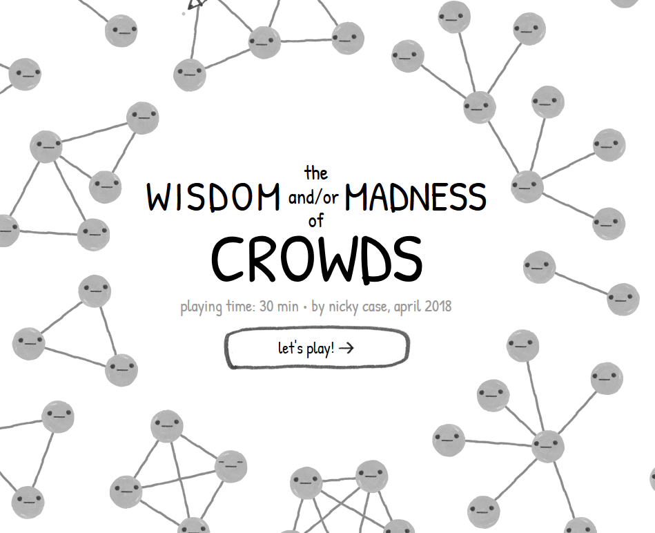 "text saying ""The Wisdom and/or Madness of Crowds,"" surrounded by a cartoon rendering of a network graph"