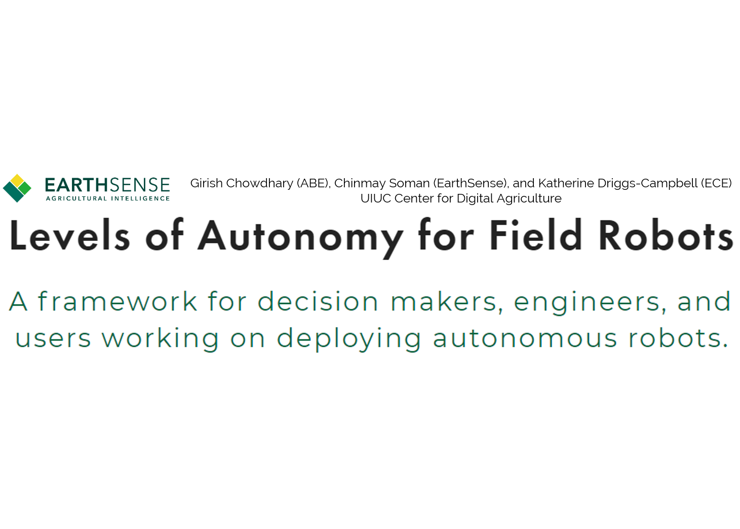 We present a framework that will enable engineers, users, and decision makers to systematically evaluate the autonomy of real-world robotics systems and decide how they can best benefit from this rapidly improving technology.