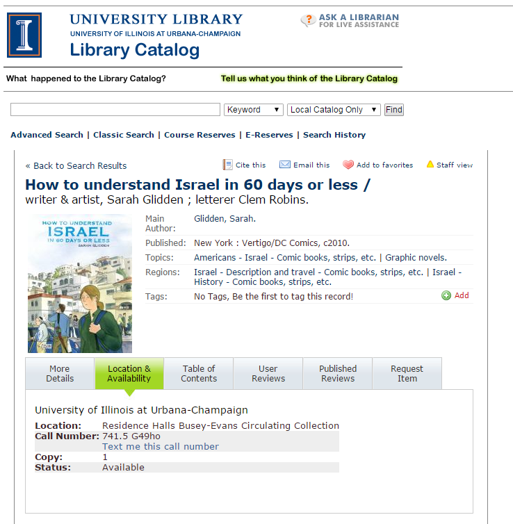 The University of Illinois' Library's Catalog record for Sarah Glidden's How to Understand Israel in 60 Days or Less