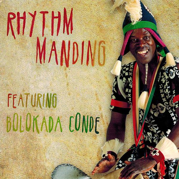 """Bolokada Conde's """"Rhythm Manding"""" CD."""
