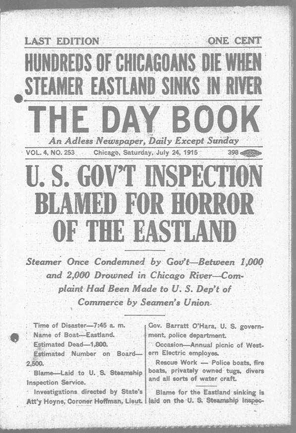 "The (Chicago) Day Book article on the Eastland Disaster, with headline ""Hundreds of Chicagoans Die When Steamer Eastland Sinks in River,"" July 24, 1915."