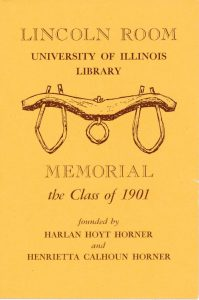 """Lincoln Room book plate depicting an ox yoke and the text """"Memorial to the Class of 1901 founded by Harlan Hoyt Horner and Henrietta Calhoun Horner"""""""