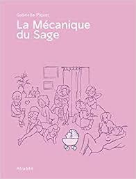 cover art for La Mécanique du Sage