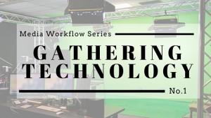 Media Workflow Series (1)
