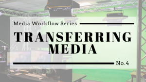 Copy of Media Workflow Series