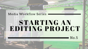 Copy of Media Workflow Series (5)