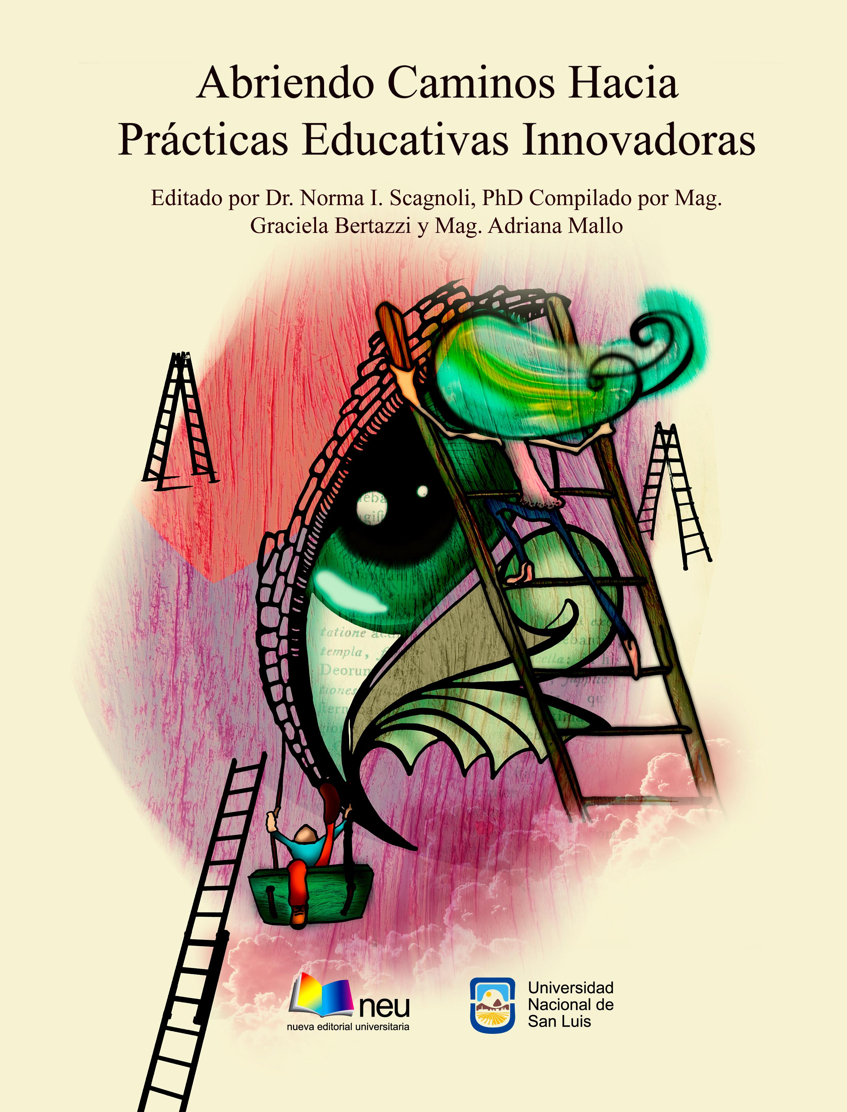 Abriendo Caminos a Prácticas Educativas Innovadoras