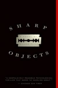 Cover of Sharp Objects by Gillian Flynn