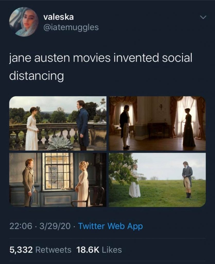 Jane Austen movies invented social distancing [four stills from Jane Austen movies with characters standing far apart]