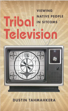Book, Tribal Television: Viewing Native People in SitComs