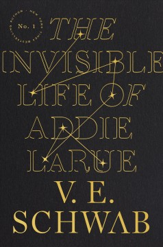 stylized text reads The Invisible Life of Addie LaRue