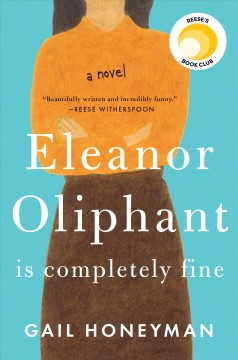 image of a woman with crossed arms text says Eleanor Oliphant is Completely fine