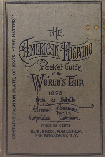 Case 1: The American-Hispano Pocket Guide of the World's Fair 1893