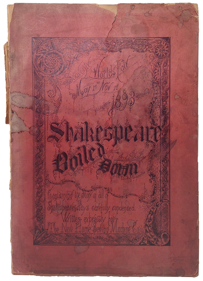 Shakespeare Boiled Down. Chicago: New Home Sewing Machine Co., 1893. Illinois History and Lincoln Collections, call number 822.33 GSh1523