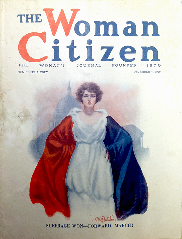 The Woman Citizen, the Woman's Journal Founded 1870,