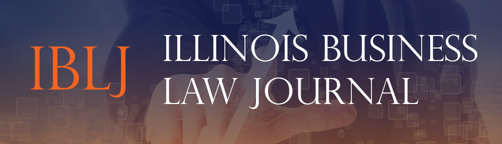 Illinois Business Law Journal