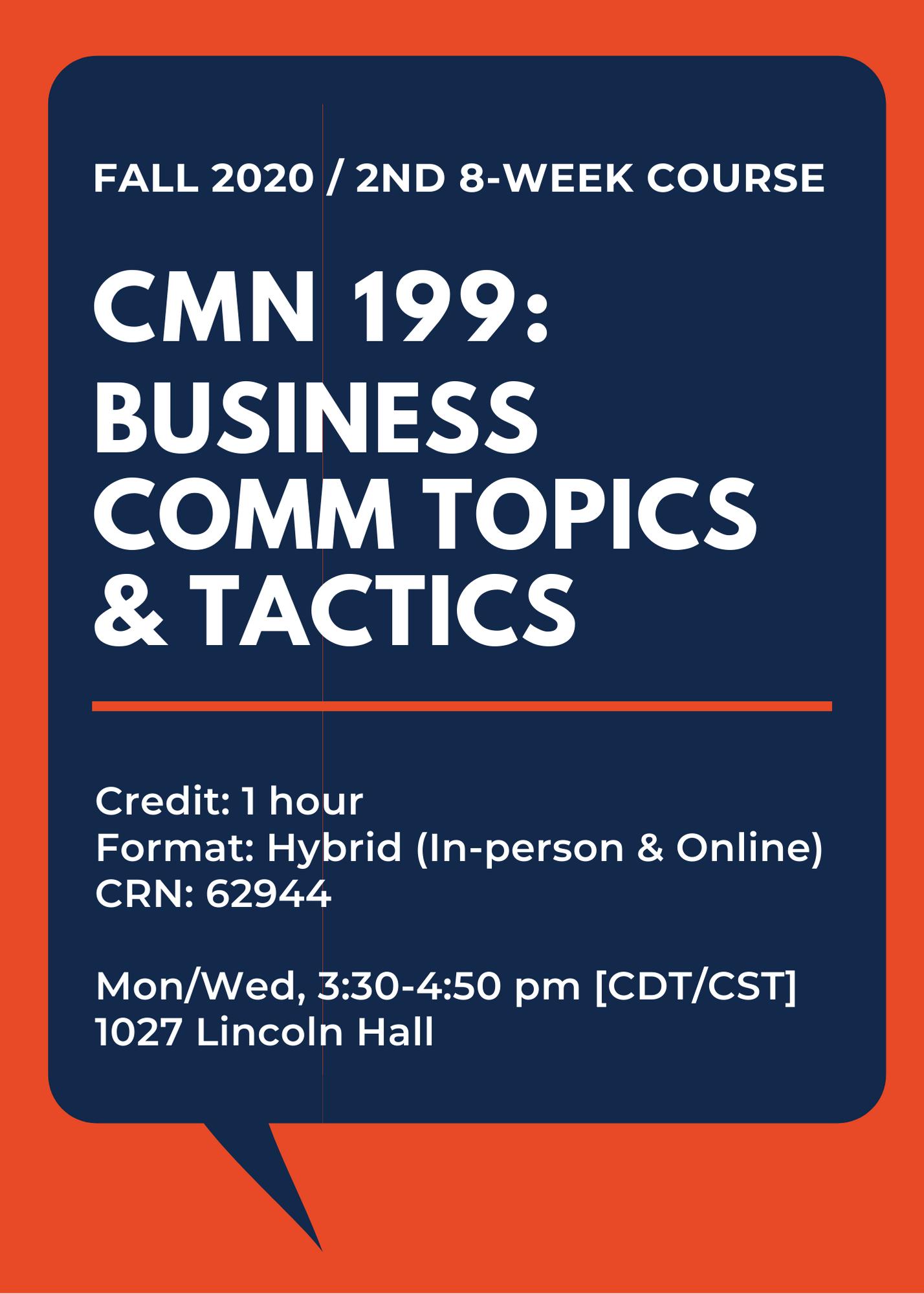 CMN 199: Business Communication Topics & Tactics