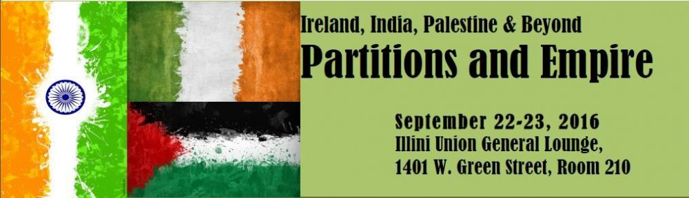 Partition and Empire: Ireland, India, Palestine and Beyond
